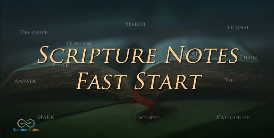 Scripture Notes Fast Start