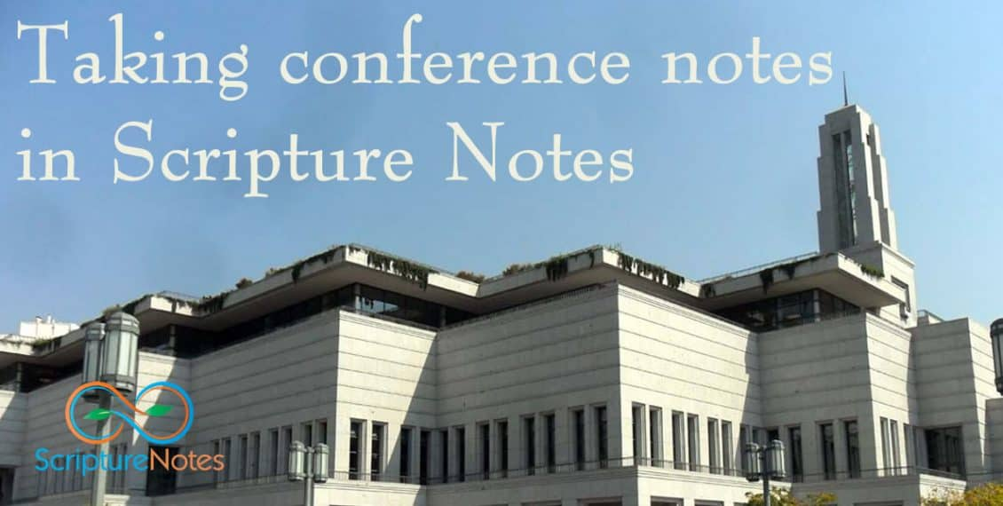Taking conference notes in Scripture Notes