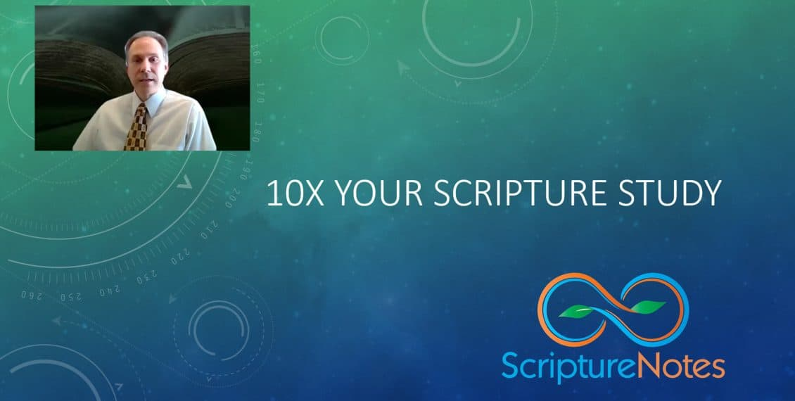 10x Your Scripture Study