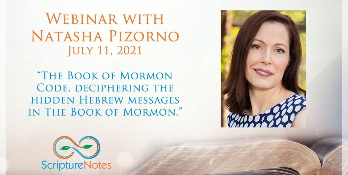Natasha Pizorno webinar - the Book of Mormon code